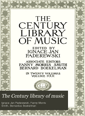 The Century Library of Music: Volume 4