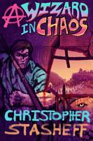 A Wizard in Chaos PDF