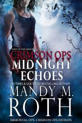 Midnight Echoes: Part of the Immortal Ops Series World (Immortal Ops: Crimson Ops Book 1)