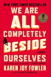 We are All Completely Beside Ourselves Book