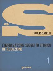 L'impresa come soggetto storico. Introduzione – Vol. 1