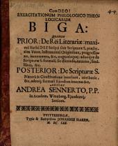 Exercitationum philol. theologicarum biga, quarum prior de rei liter. originibus ...