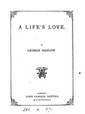 A life's love [sonnets].