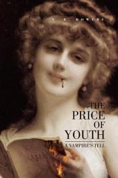 The Price of Youth: A Vampire's Tell