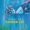Good Night  Little Rainbow Fish