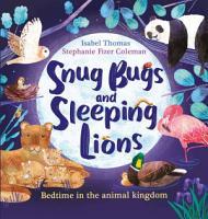 Snug Bugs and Sleeping Lions PDF