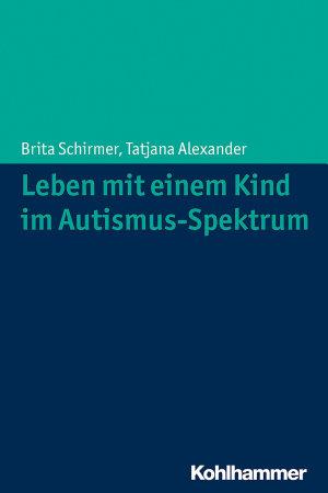 Leben mit einem Kind im Autismus Spektrum PDF