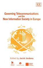 Governing Telecommunications and the New Information Society in Europe