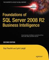 Foundations of SQL Server 2008 R2 Business Intelligence: Edition 2
