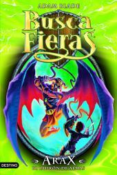 Arax, el ladrón de almas: Buscafieras Especial 3
