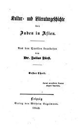 Kultur- und Literaturgeschichte der Juden in Asien: Band 1