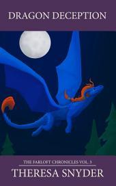 Dragon Deceptions: The Farloft Chronicles