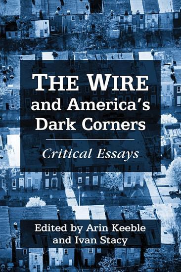 The Wire and America      s Dark Corners PDF
