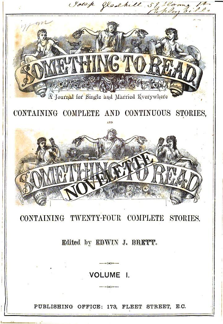 Something to read, ed. by E.J. Brett. [With] Something to read novelette