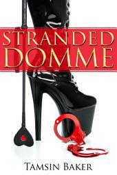 Stranded Domme