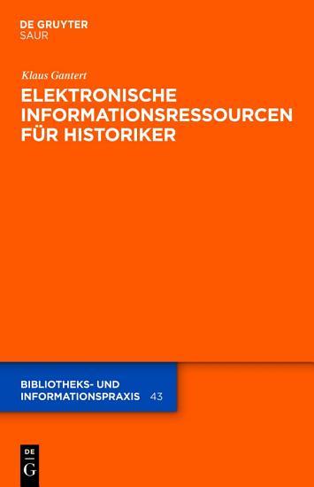 Elektronische Informationsressourcen f  r Historiker PDF