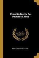 Ueber Die Rechte Des Deutschen Adels