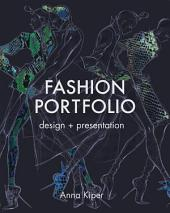 Fashion Portfolio: Design and Presentation