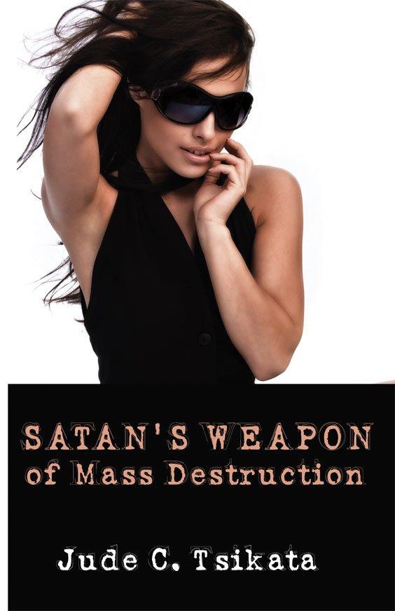 Satan's Weapon of Mass Destruction