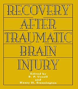 Recovery After Traumatic Brain Injury