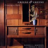 Greene and Greene Creating a Style