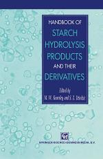 Handbook of Starch Hydrolysis Products and their Derivatives