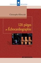 120 pièges en Échocardiographie: Édition 2