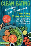 Clean Eating Cookbook for Dummies PDF