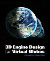 3D Engine Design for Virtual Globes PDF