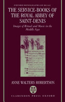The Service-books of the Royal Abbey of Saint-Denis