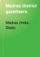 Madras District Gazetteers: Volume 1
