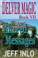 Delver Magic Book VII  Altered Messages PDF