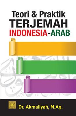 Teori   Praktik Terjemahan Indonesia   Arab PDF