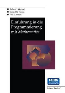 Einf  hrung in die Programmierung mit Mathematica PDF