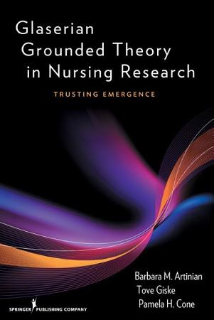 Glaserian Grounded Theory in Nursing Research PDF