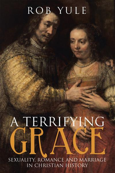 Download A Terrifying Grace Book