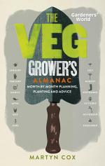 Gardeners' World: The Veg Grower's Almanac