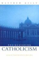 Rediscovering Catholism PDF