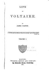 Life of Voltaire: Volume 1