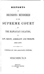 Hawaii Reports: Cases Determined in the Supreme Court of the State of Hawaii, Volume 3