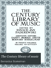 The Century Library of Music: Volume 17