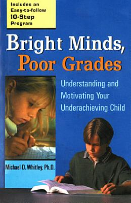 Bright Minds  Poor Grades