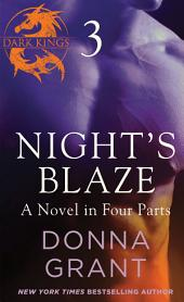 Night's Blaze: Part 3: A Dark King Novel in Four Parts