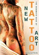 The Mammoth Book of New Tattoo Art PDF