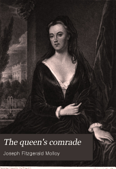 The Queen's Comrade: The Life and Times of Sarah, Duchess of Marlborough, Volume 1