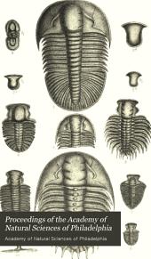 Proceedings of the Academy of Natural Sciences of Philadelphia: Volume 39