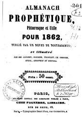 Almanach prophétique, pittoresque et utile pour ...: Volume12