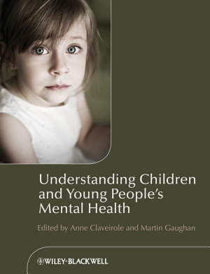 Understanding Children and Young People s Mental Health PDF