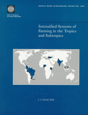 Intensified Systems of Farming in the Tropics and Subtropics