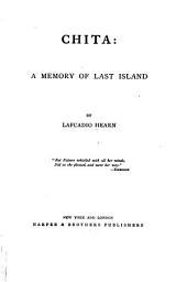 Chita: A Memory of Last Island, Part 1
